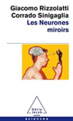Les Neurones miroirs de Giacomo Rizzolatti