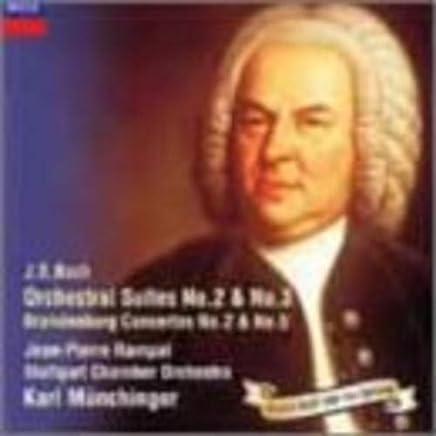 バッハ:管弦楽組曲2&3番