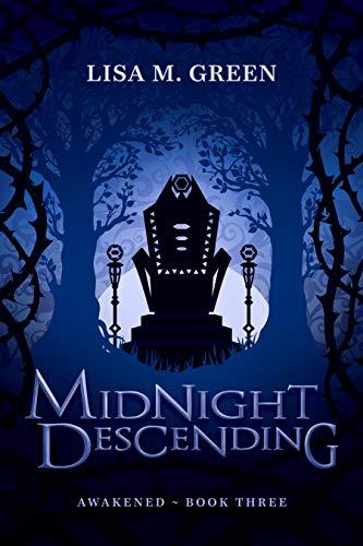 Midnight Descending (Awakened Book 3) by [Lisa M. Green]