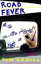 BY Cahill, Tim ( Author ) [{ Road Fever[ ROAD FEVER ] By Cahill, Tim ( Author )Mar-03-1992 Paperback By Cahill, Tim ( Auth...