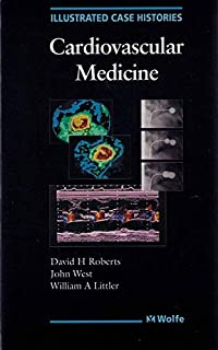 Illustrated Case Histories in Cardiovascular Medicine (Illustrated case histories series) by W.A. Littler (1993-12-01)