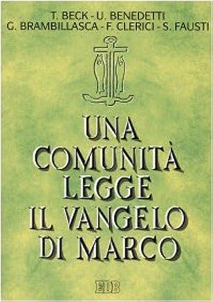 Una comunità legge il Vangelo di Marco