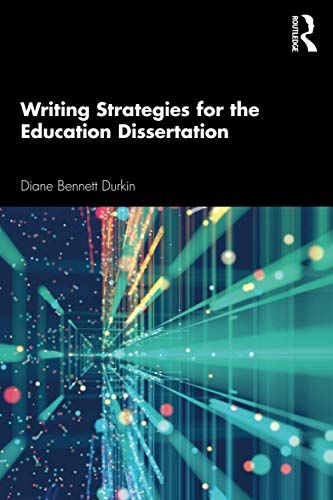 Writing Strategies for the Education Dissertation