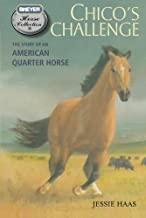 Chico's Challenge: The Story of an American Quarter Horse (The Breyer Horse Collection)
