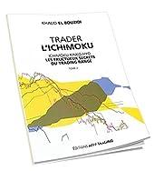 Trader L'Ichimoku - Les fructueux secrets du trading range - Tome 2 de Khalid El Bouzidi