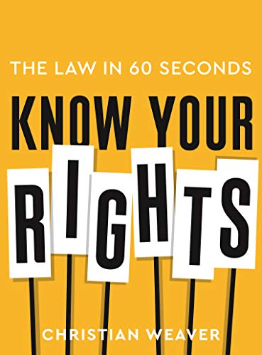 Know Your Rights: The Law in 60 Seconds (English Edition)