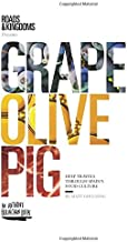 Grape Olive Pig [Idioma Inglés]