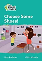 Level 3 – Choose Some Shoes! (Collins Peapod Readers)