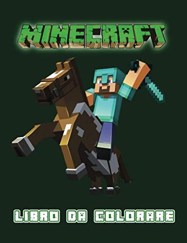 Minecraft libro da colorare: Libro da colorare Minecraft per bambini e adulti   fantastico libro da colorare per ragazzi, ragazze, bambini piccoli, bambini in età prescolare, bambini