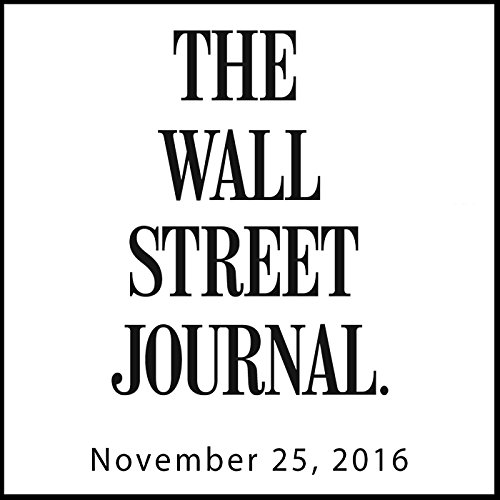 The Morning Read from The Wall Street Journal, November 25, 2016 copertina
