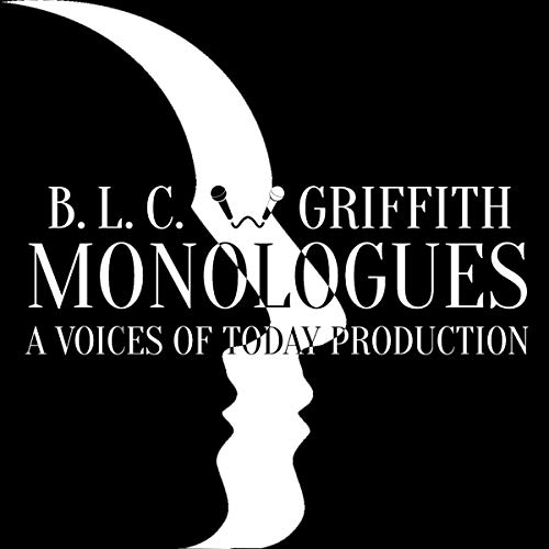 Eight Monologues Audiobook By B. L. C. Griffiths cover art