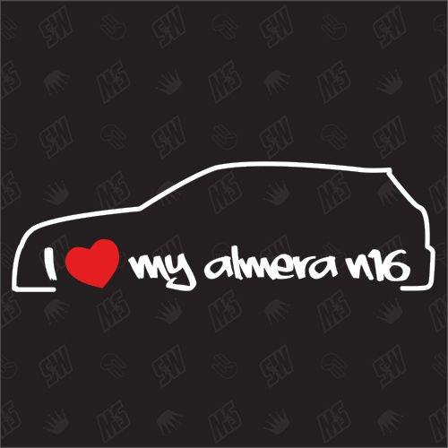 I love my Nissan Almera N16 - Sticker, Bj 00-06