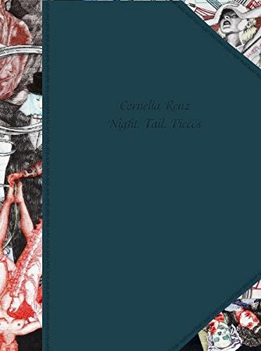 Cornelia Renz: Night. Tail. Pieces