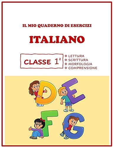 Quaderno Tutto Esercizi di Italiano. Per la 1ª classe elementare