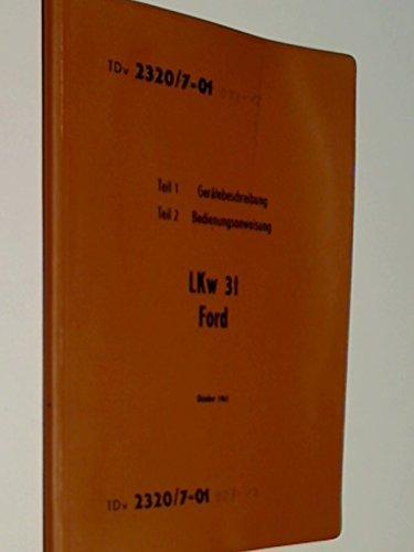 TDv 2320/701 ( 007 - 12 ? ) LKw 3t Ford Teil 1 Gerätebeschreibung Teil 2 Bedienungsanweisung, Oktober 1961