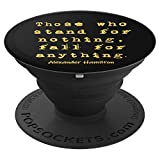 Alexander Hamilton Famous Inspirational Quote Pop Socket - PopSockets Grip and Stand for Phones and Tablets