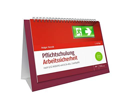 Pflichtschulung Arbeitssicherheit: nach § 12 ArbSchG und § 14 Abs. 2 GefStoffV