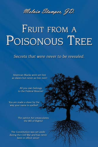 Compare Textbook Prices for Fruit from a Poisonous Tree  ISBN 9780595524969 by Stamper, Mel