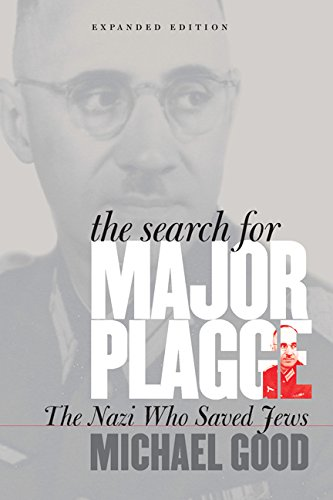 The Search for Major Plagge: The Nazi Who Saved Jews, Expanded Edition (Fordham University Press)