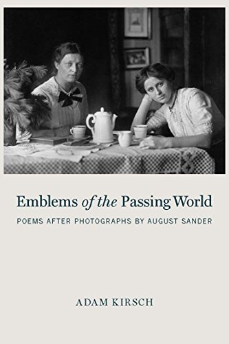 Image of Emblems of the Passing World: Poems after Photographs by August Sander