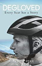 Degloved: Every Scar has a Story