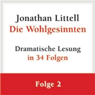 Die Wohlgesinnten (Folge 2)                   Autor:                                                                                                                                 Jonathan Littell                               Sprecher:                                                                                                                                 Stephan Benson                      Spieldauer: 1 Std. und 33 Min.     51 Bewertungen     Gesamt 4,3