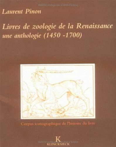 Livres de zoologie de la Renaissance: Une anthologie, 1450-1700