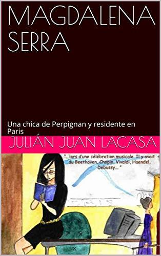 MAGDALENA SERRA de Julián Juan Lacasa