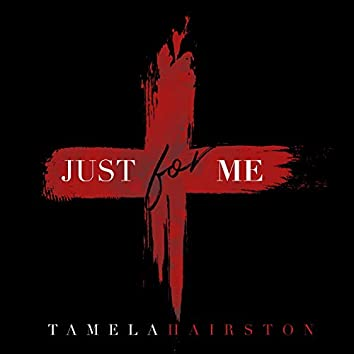 Just for Me (feat. Joshua Cissell)