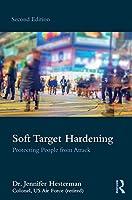 Soft Target Hardening