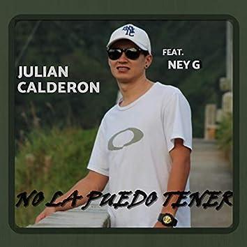 No la Puedo Tener (feat. Ney G)
