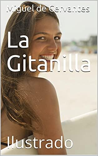 La Gitanilla: Ilustrado