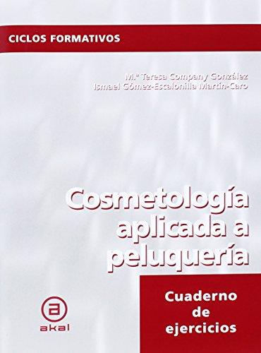 Cosmetología aplicada a peluquería: 24 (Ciclos formativos)