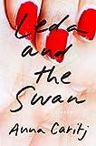 Leda and the Swan: A Novel