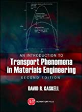 An Introduction to Transport Phenomena in Materials Engineering