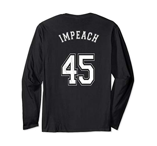 Impeach 45 Jersey Letters on Back Grassroots Protest T Shirt