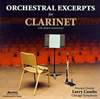 Orchestral Excerpts for Clarinet by LARRY COMBS (1994-08-23)
