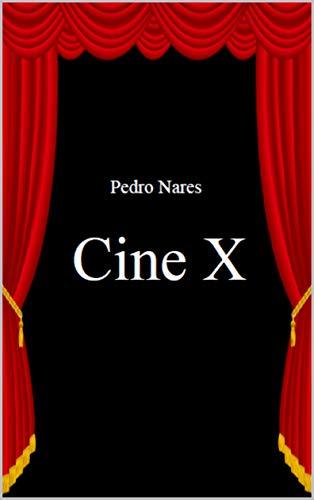 Cine X de Pedro Nares