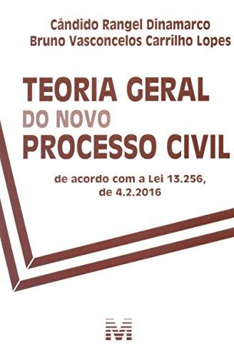 Teoria geral do novo processo civil - 1 ed./2016