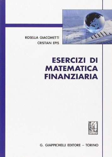 Esercizi di matematica finanziaria