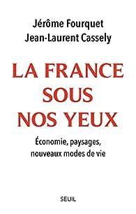 La France sous nos yeux par Fourquet
