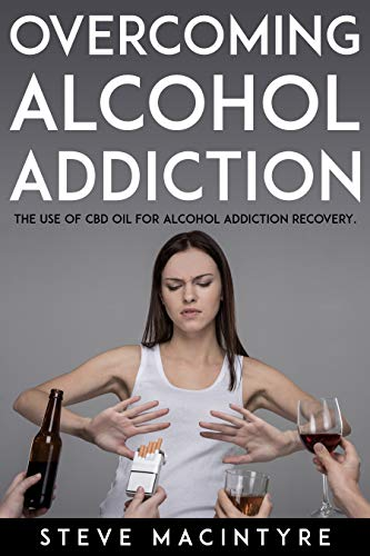 Overcoming Alcohol Addiction: The use of...