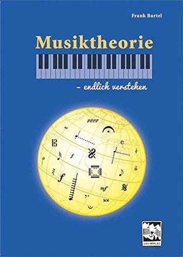 Musiktheorie – endlich verstehen