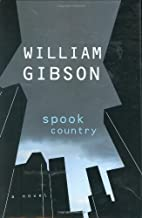 Spook Country by Gibson, William(August 7, 2007) Hardcover