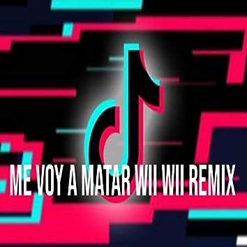 Me Voy A Matar Wii Wii Remix
