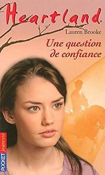 Une question de confiance - Book #30 of the Heartland