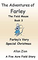 Farley's Very Special Christmas: The Adventures of Farley the Field Mouse