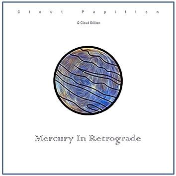Mercury In Retrograde
