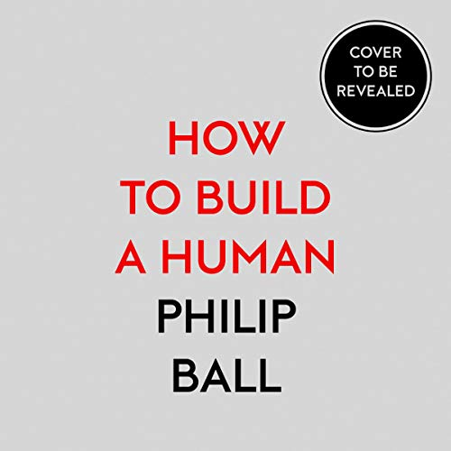 Couverture de How to Build a Human