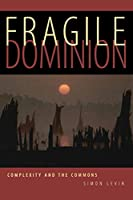 Fragile Dominion (Helix Books)